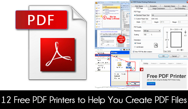 12 Free PDF Printer Software to Help You Create PDF Files