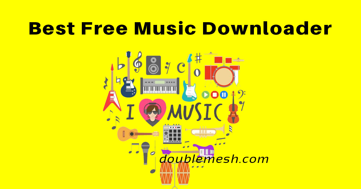 10 Best Free Music Downloader 2018: mp3 downloader free download