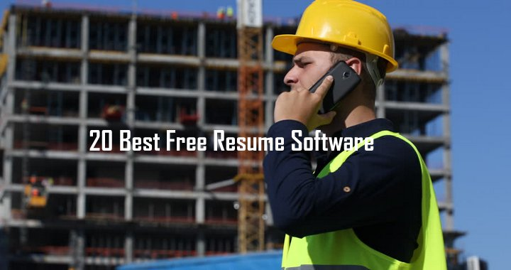 20 Best Free Resume Software