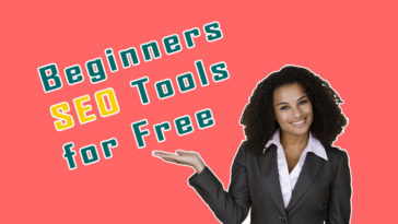 Top 10 Best Free SEO Tools for Beginners 2019