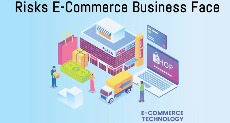 5 Most Common Risks Your E-Commerce Business Will Face