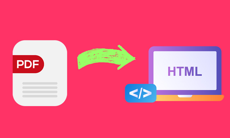 How To Convert PDF to HTML Step by Step Guide