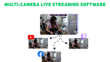 The Best Free Multi-Camera Live Streaming Software