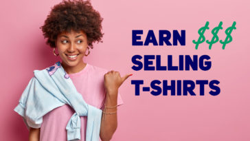 easy ways to make money selling t-shirts online